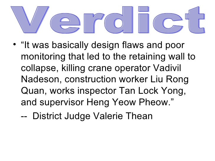"""<ul><li>"""" It was basically design flaws and poor monitoring that led to the retaining wall to collapse, killing crane oper..."""