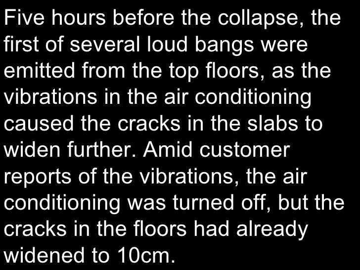 Five hours before the collapse, the first of several loud bangs were emitted from the top floors, as the vibrations in the...