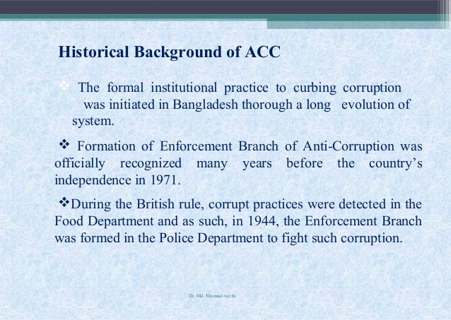 anti corruption in bangladesh Nevertheless, transparency international bangladesh cannot accept  responsibility  tib would like to thank the anti-corruption commission,  bangladesh their.