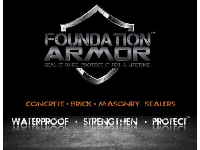 Foundation Armor TMSealers                      Foundation Armor TM professional-grade concrete                      seale...