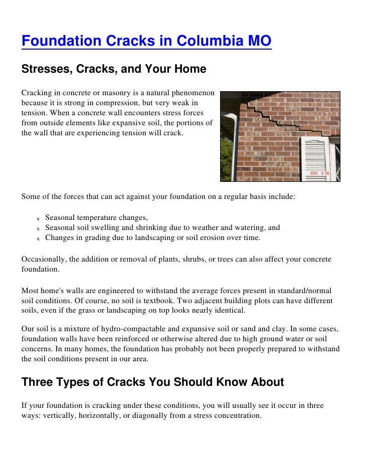 Foundation Cracks in Columbia MOStresses, Cracks, and Your HomeCracking in concrete or masonry is a natural phenomenonbeca...
