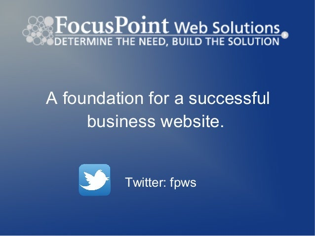 A foundation for a successful business website. Twitter: fpws