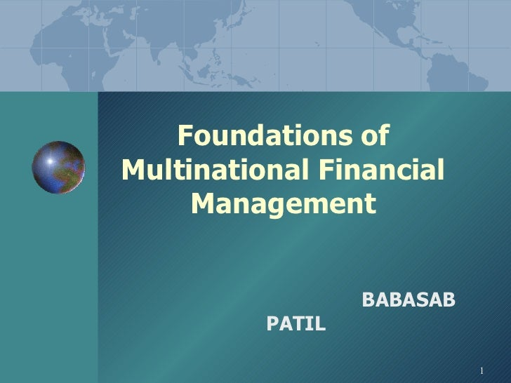 Foundations of Multinational Financial Management   BABASAB PATIL