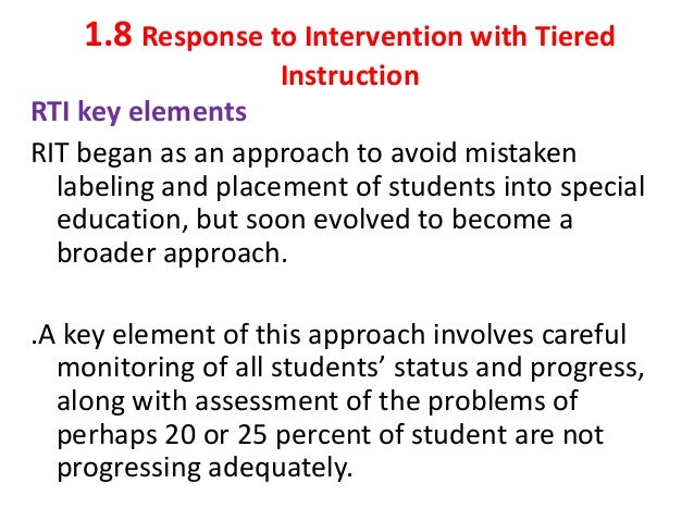 disadvantages of rti Study of the effectiveness of response to intervention used in elementary school by michelle maskill thesis submitted to the department of special education.