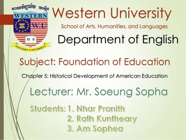 Western University School of Arts, Humanities, and Languages Department of English Subject: Foundation of Education Chapte...