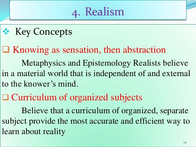 relationship between metaphysics epistemology and axiology in the classroom