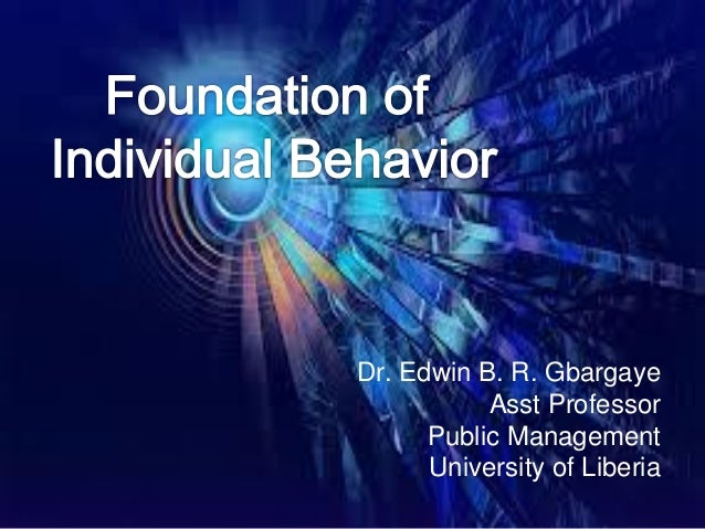 Dr. Edwin B. R. Gbargaye Asst Professor Public Management University of Liberia