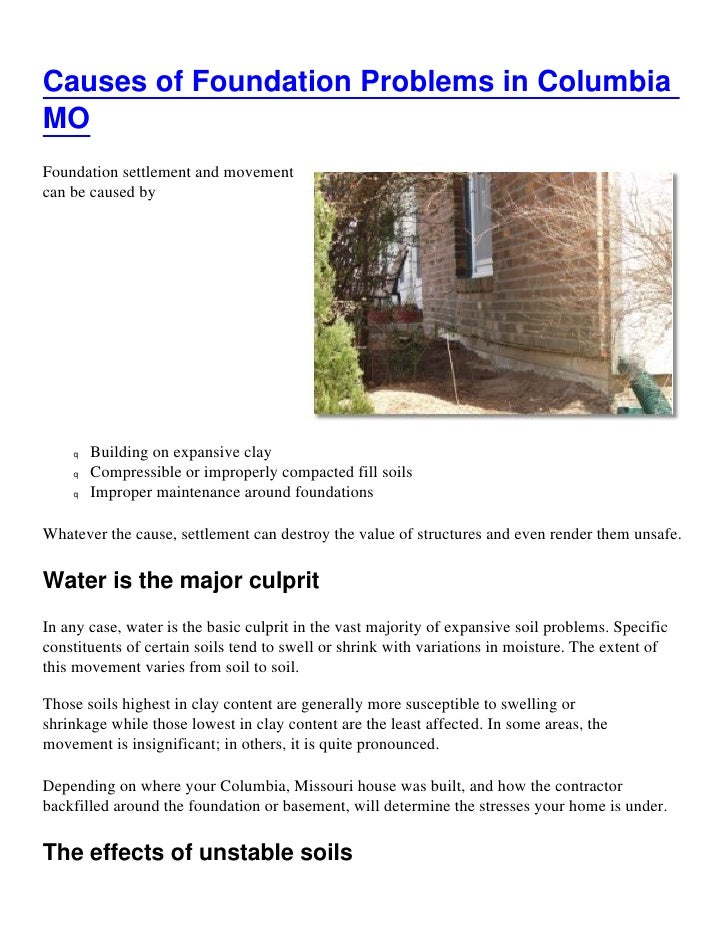 Causes of Foundation Problems in ColumbiaMOFoundation settlement and movementcan be caused by    q   Building on expansive...