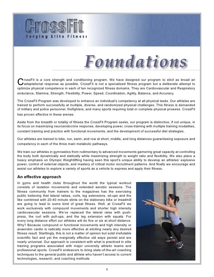 Foundations C   rossFit is a core strength and conditioning program. We have designed our program to elicit as broad an   ...