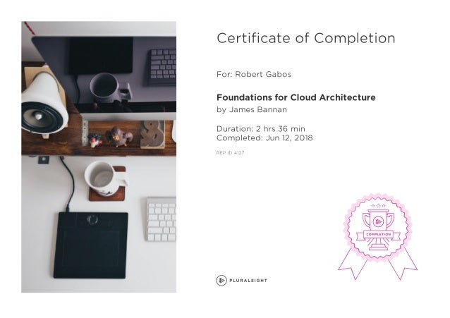 PluralSight - Foundations for Cloud Architecture