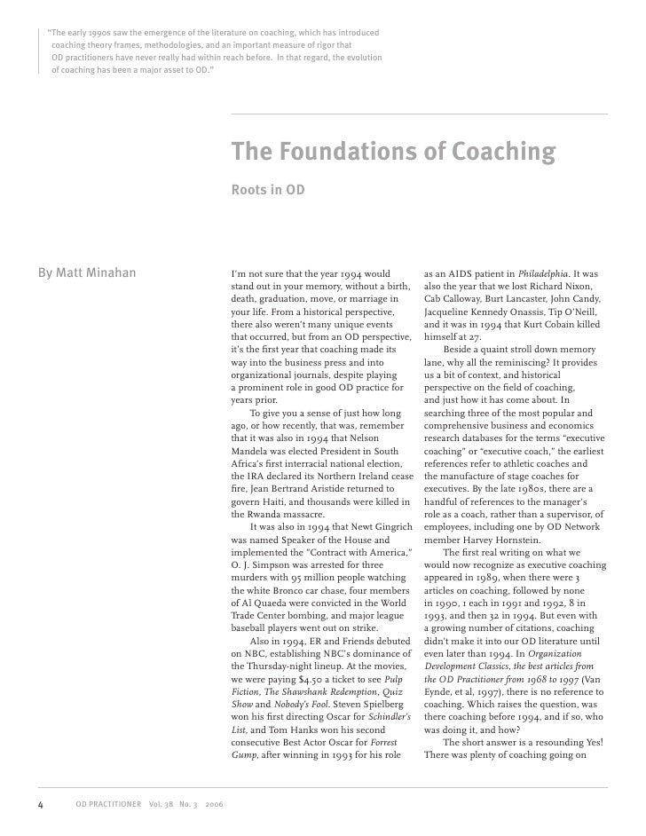 """""""The early 1990s saw the emergence of the literature on coaching, which has introduced     coaching theory frames, methodo..."""