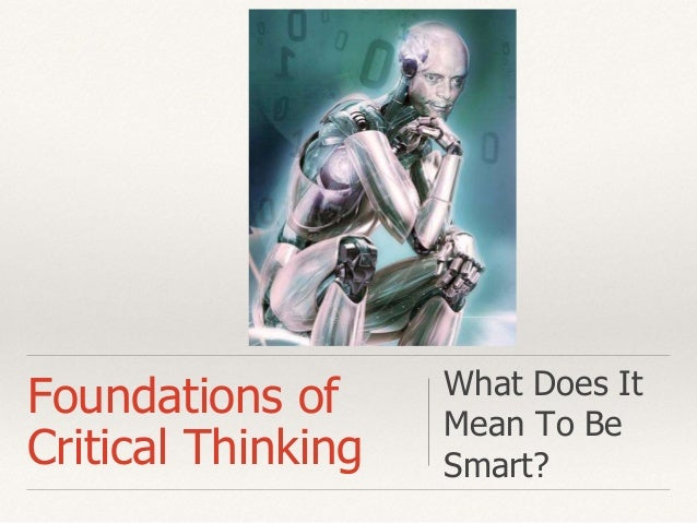 foundation of critical thinking
