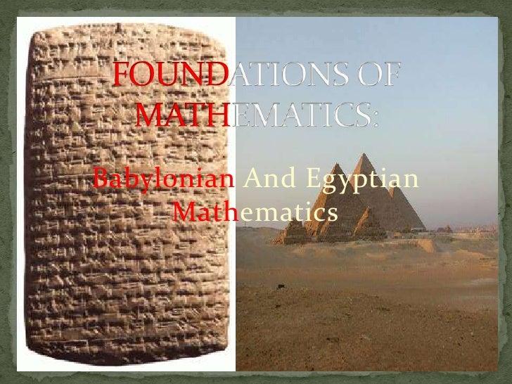 Babylonian And Egyptian      Mathematics