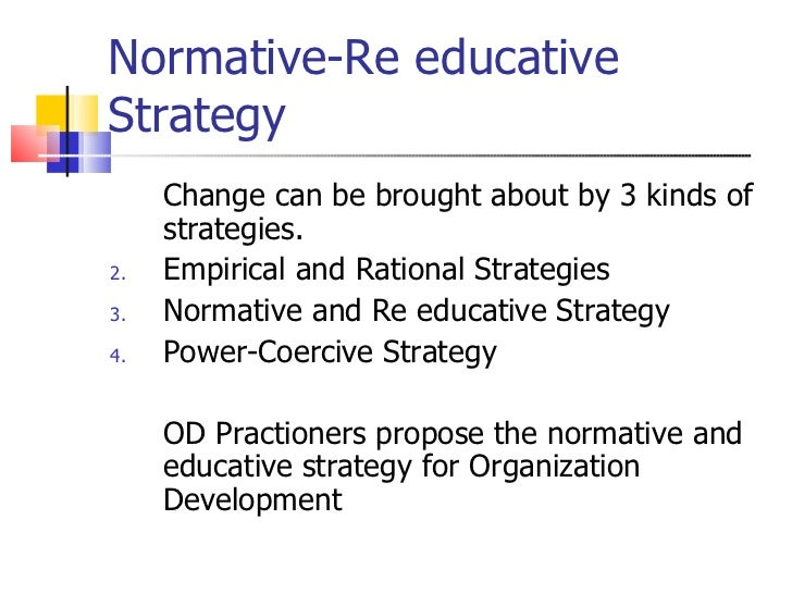 normative re educative strategy