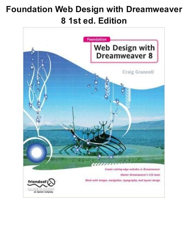 Foundation Web Design with Dreamweaver 8 1st ed. Edition