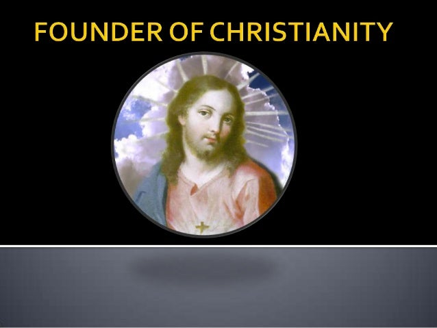 Founder of christianity