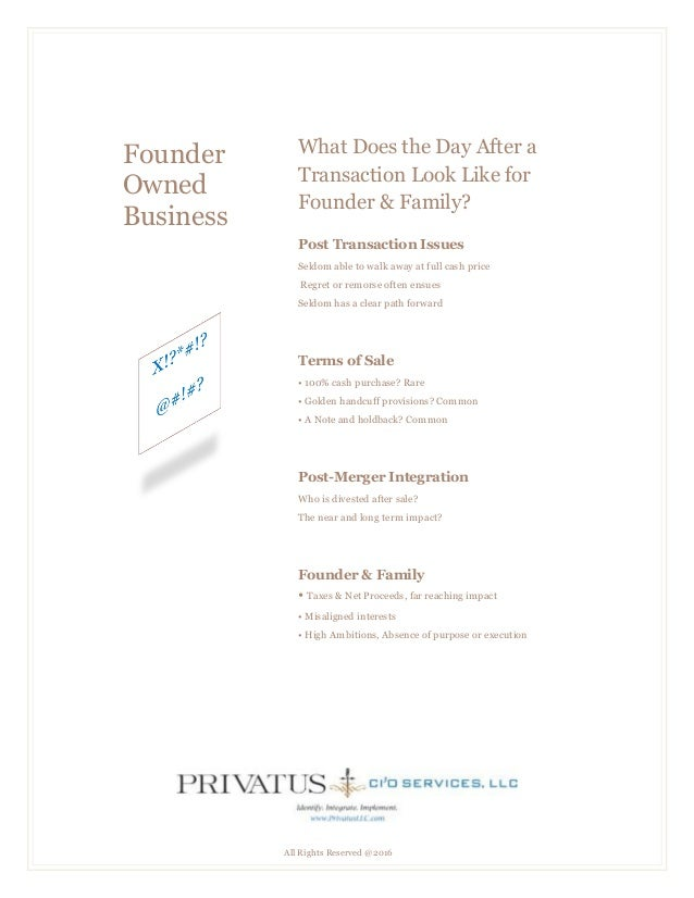 All Rights Reserved @2016 Founder Owned Business What Does the Day After a Transaction Look Like for Founder & Family? Pos...