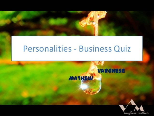 Personalities - Business Quiz Varghese Mathew