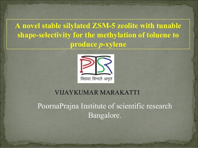 A novel stable silylated ZSM-5 zeolite with tunableshape-selectivity for the methylation of toluene to                  pr...