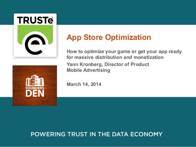 1 App Store Optimization How to optimize your game or get your app ready for massive distribution and monetization Yann Kr...