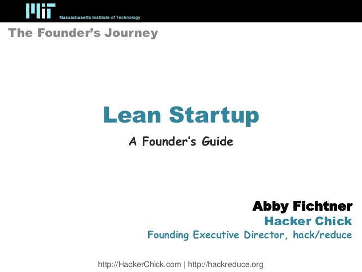 The Founder's Journey             Lean Startup                    A Founder's Guide                                       ...