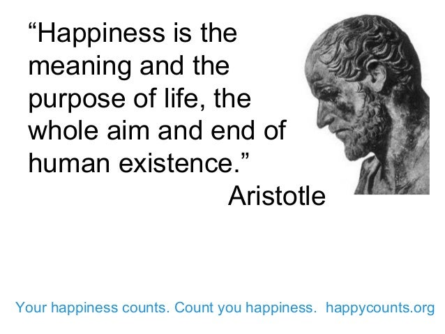 happiness and the good life aristotle thesis Aristotle's happiness in the effort to achieve happiness is to have a good moral is required to live a truly happy life, according to aristotle.