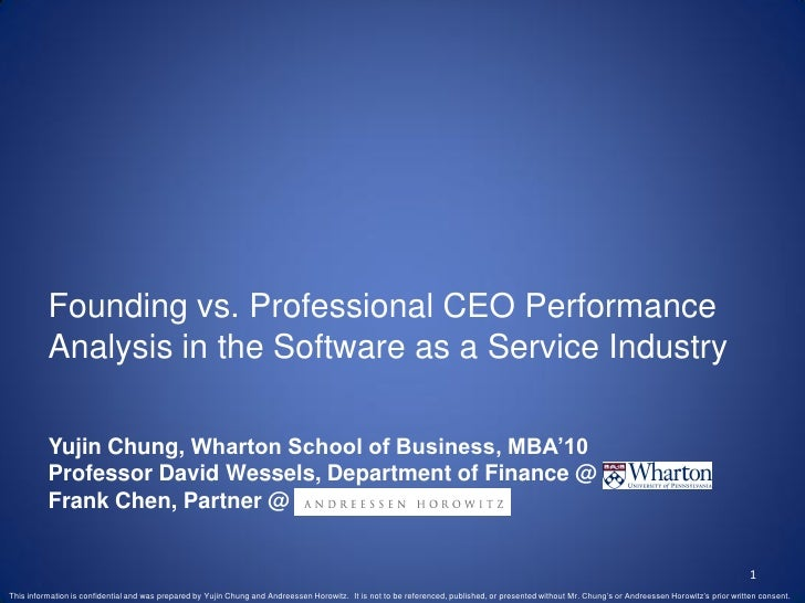Founding vs. Professional CEO Performance           Analysis in the Software as a Service Industry            Yujin Chung,...