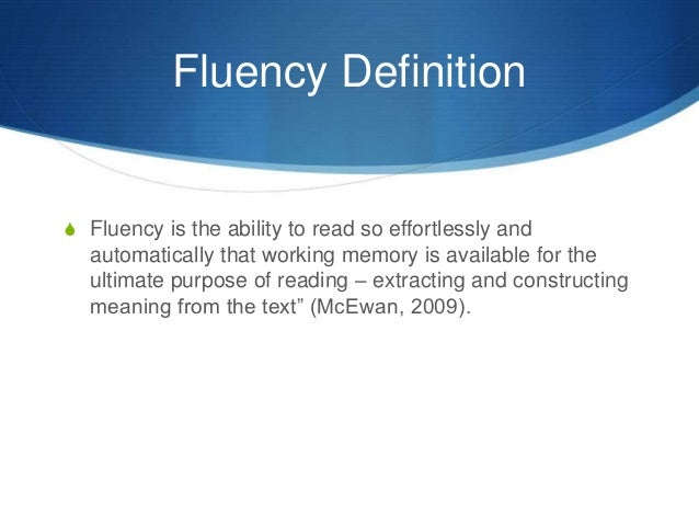 Nice Fluency Definition ...