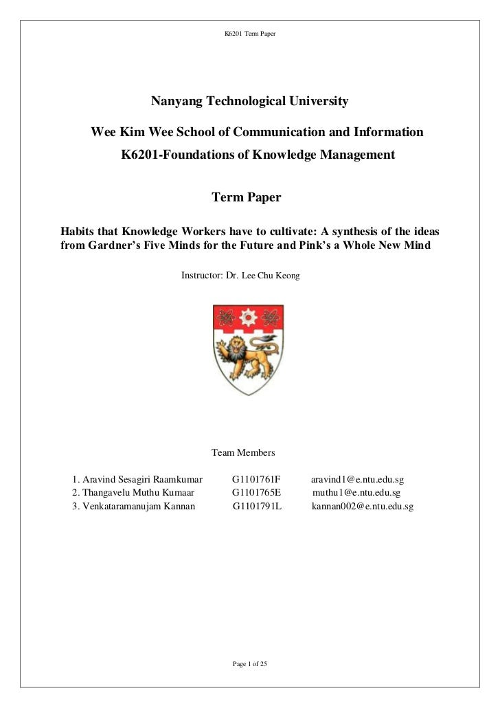 K6201 Term Paper                   Nanyang Technological University      Wee Kim Wee School of Communication and Informati...