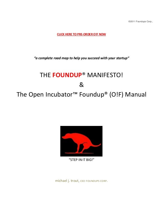 """©2011 Foundups Corp., CLICK HERE TO PRE-ORDER O!F NOW """"a complete road map to help you succeed with your startup"""" THE FOUN..."""