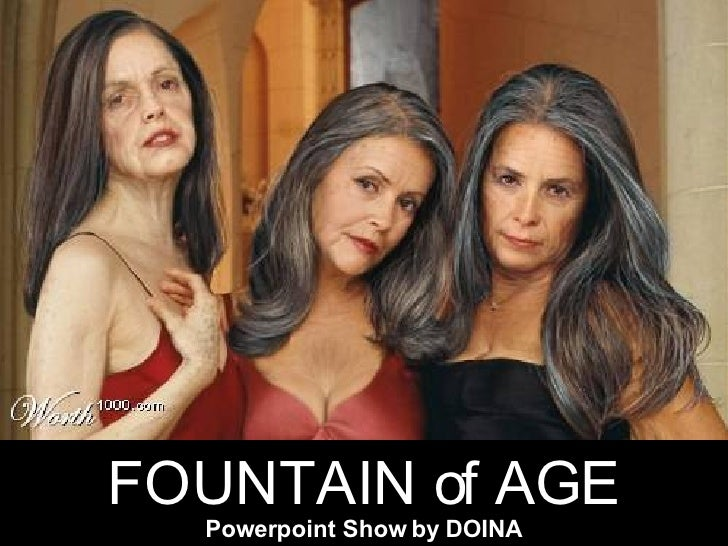 FOUNTAIN of AGE Powerpoint Show by DOINA