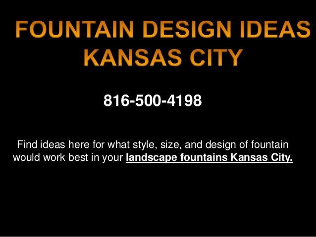 Fountain Design Ideas Kansas City 816 500 4198