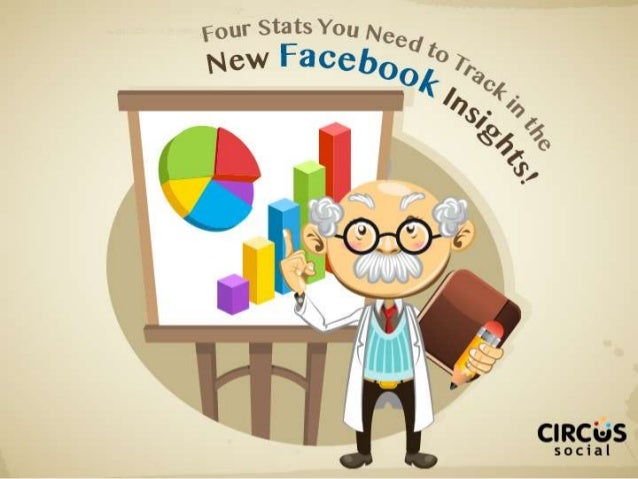4 Important Stats to Track in the New Facebook Insights