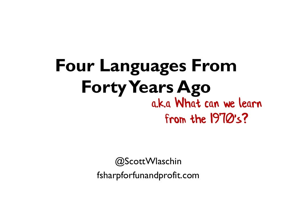 Four Languages From Forty Years Ago