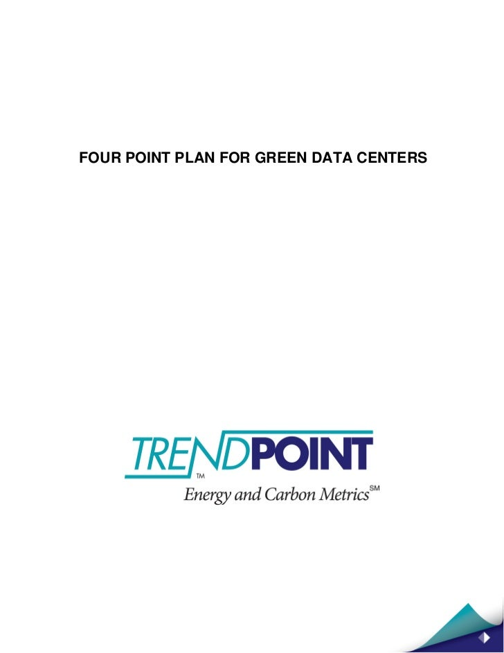 FOUR POINT PLAN FOR GREEN DATA CENTERS