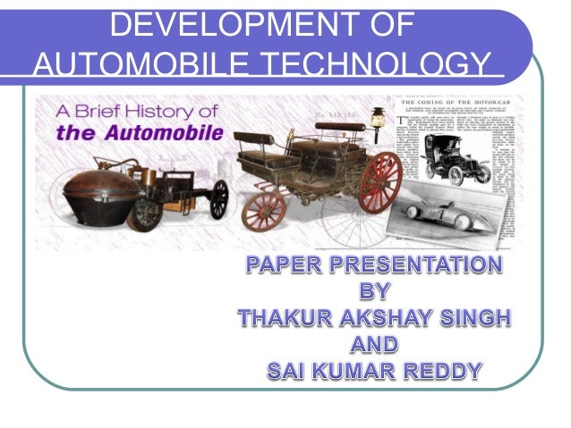 DEVELOPMENT OF AUTOMOBILE TECHNOLOGY