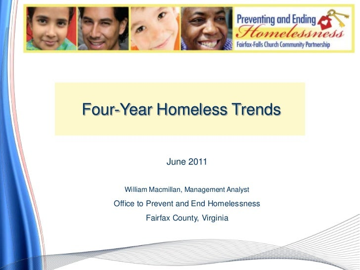 Four-Year Homeless Trends<br />June 2011<br />William Macmillan, Management Analyst<br />Office to Prevent and End Homeles...