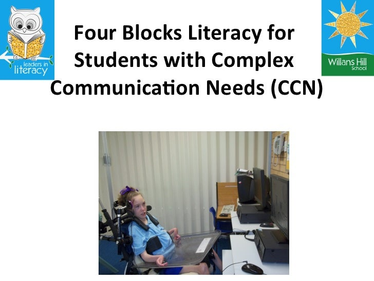 Four Blocks Literacy for                                       Students with Complex Communica;on Nee...