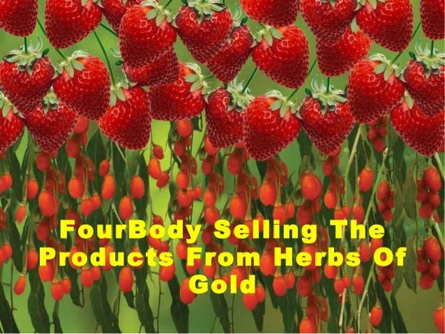 FourBody Selling The Products From Herbs Of Gold