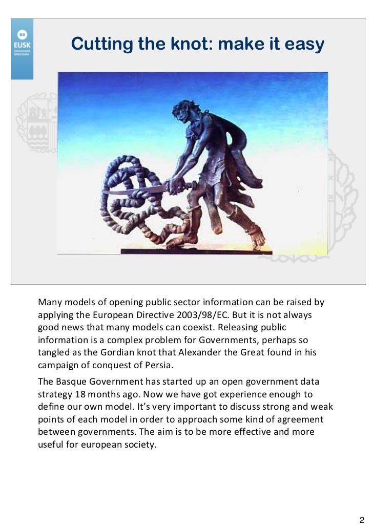 Four clues for untying the gordian knot of public sector information w notes Slide 2