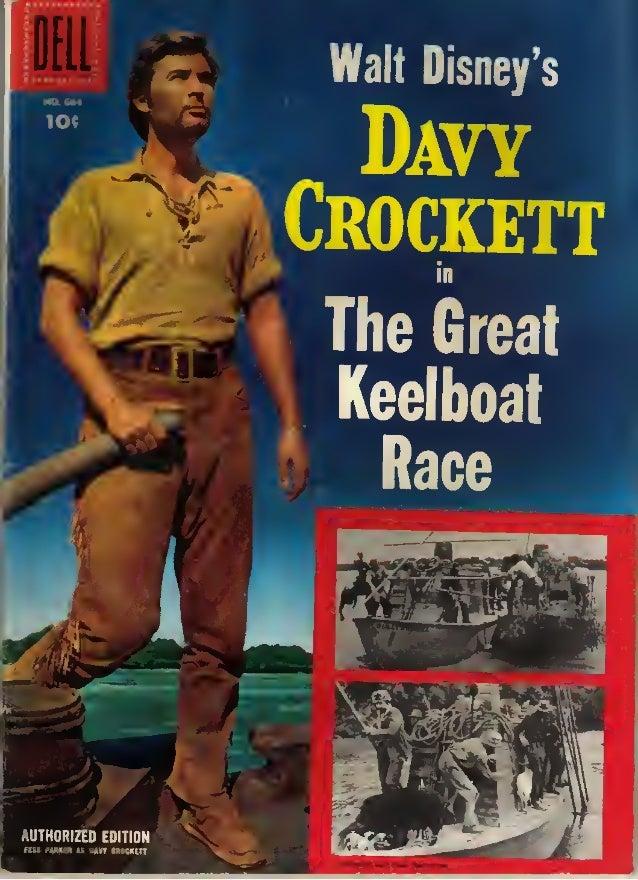 -~  Davy Crockett The Great Keelboat  Race i  AUTHORIZED EDITION FESS PARKER £5 DAVY CROCKETT  '^t.  H -n  «-iff  ii  £1$ ...