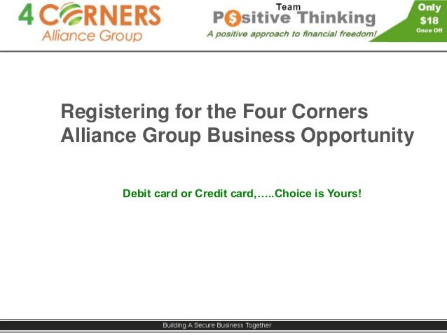 Four corners alliance group positivethinking pay with credit card registering for the four corners alliance group business opportunity debit card or credit card colourmoves