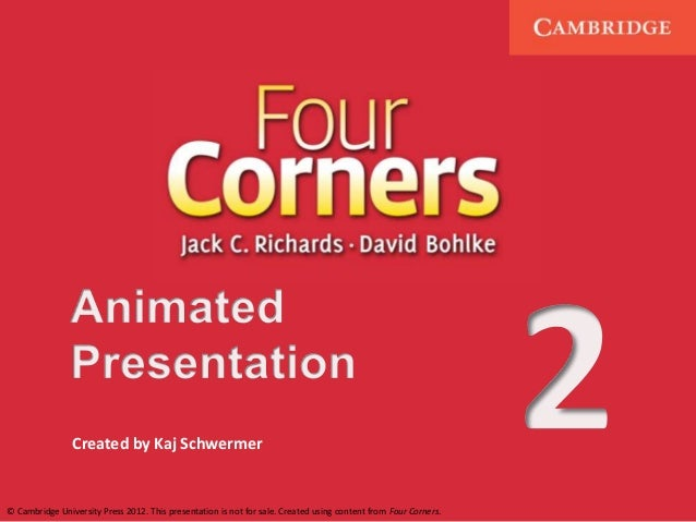 Created by Kaj Schwermer  © Cambridge University Press 2012. This presentation is not for sale. Created using content from...
