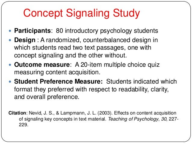Concept Signaling Study  Participants: 80 introductory psychology students  Design : A randomized, counterbalanced desig...