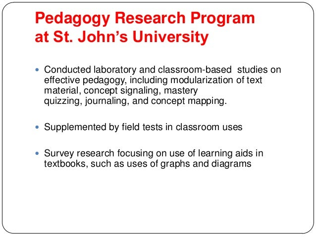 Pedagogy Research Program at St. John's University  Conducted laboratory and classroom-based studies on effective pedagog...
