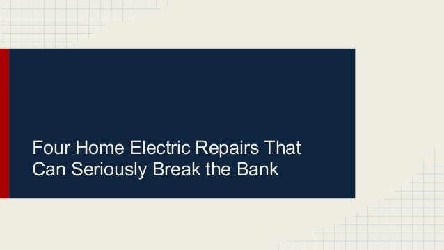 Four Home Electric Repairs That Can Seriously Break the Bank