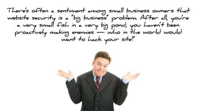 """7—Lrer*e's oC+en o.  sen+imen+ «Mona S/ Hall business ovvvxer-s +Lv¢. 'lL wel>s-+9 secur-6-l-if is a.  """"big business"""" Prob..."""