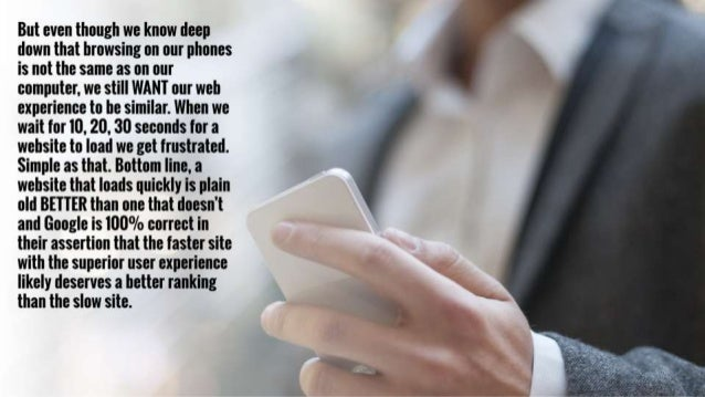 But even though we know deep down that browsing on our phones is not the same as on our computer.  we still WANT our web e...