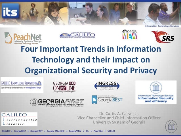 GALILEO GeorgiaBEST GeorgiaFIRST Georgia ONmyLINE GeorgiaVIEW GIL PeachNet USG123Four Important Trends in InformationTechn...