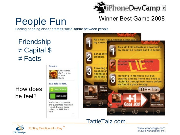 People Fun   Feeling of being closer creates social fabric between people Friendship  ≠  Capital $ ≠  Facts Winner Best Ga...
